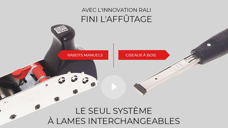 L'innovation dans les rabots et ciseaux à bois RALI